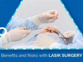 Benefits and Risks with LASIK Surgery