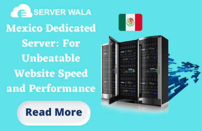 Mexico Dedicated Server